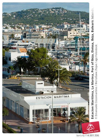 Купить «Estacion Maritima, La Marina, Port of Ibiza, Eivissa, Ibiza, Balearic Islands, Spain, Mediterranean, Europe.», фото № 14901506, снято 22 июня 2018 г. (c) age Fotostock / Фотобанк Лори
