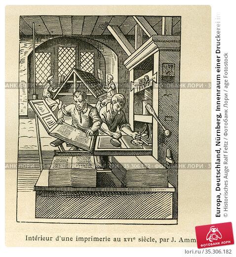 Europa, Deutschland, Nürnberg, Innenraum einer Druckerei im 16. Jahrhundert... Редакционное фото, фотограф Historisches Auge Ralf Feltz / age Fotostock / Фотобанк Лори