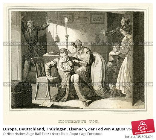Europa, Deutschland, Thüringen, Eisenach, der Tod von August von ... Редакционное фото, фотограф Historisches Auge Ralf Feltz / age Fotostock / Фотобанк Лори
