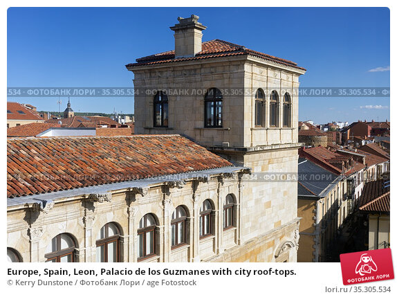 Europe, Spain, Leon, Palacio de los Guzmanes with city roof-tops. Стоковое фото, фотограф Kerry Dunstone / age Fotostock / Фотобанк Лори