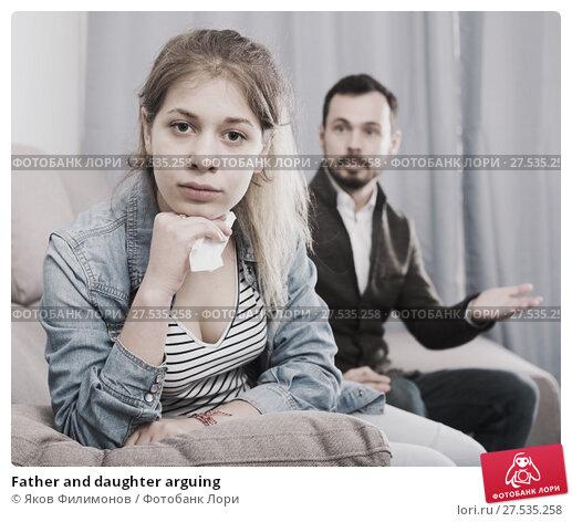 Купить «Father and daughter arguing», фото № 27535258, снято 4 марта 2017 г. (c) Яков Филимонов / Фотобанк Лори
