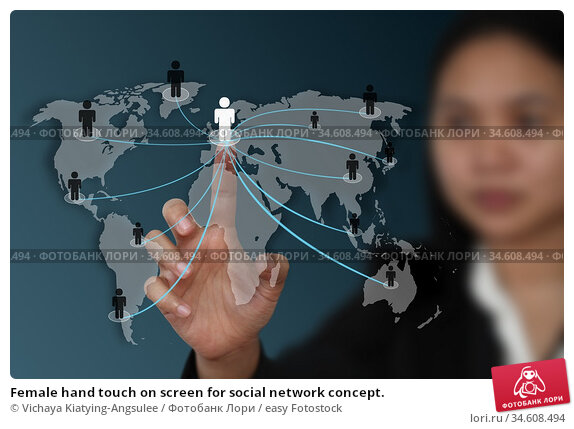 Female hand touch on screen for social network concept. Стоковое фото, фотограф Vichaya Kiatying-Angsulee / easy Fotostock / Фотобанк Лори
