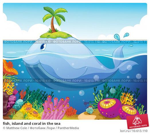 fish, island and coral in the sea. Стоковая иллюстрация, иллюстратор Matthew Cole / PantherMedia / Фотобанк Лори