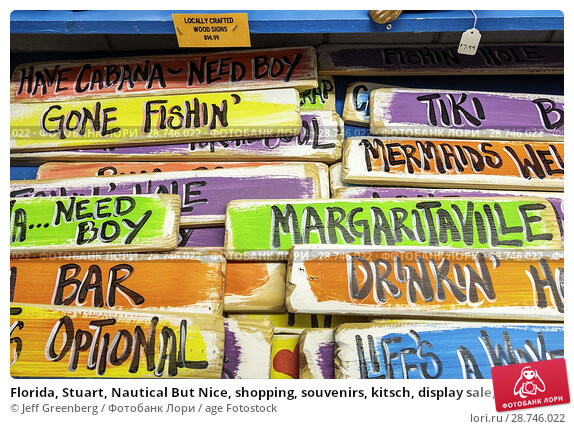 Купить «Florida, Stuart, Nautical But Nice, shopping, souvenirs, kitsch, display sale, humorous wood signs,», фото № 28746022, снято 27 сентября 2017 г. (c) age Fotostock / Фотобанк Лори