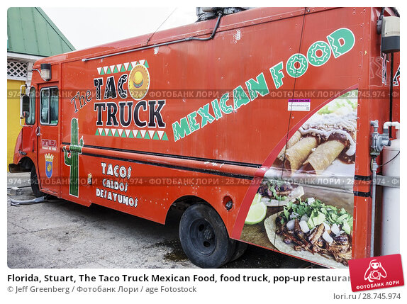 Купить «Florida, Stuart, The Taco Truck Mexican Food, food truck, pop-up restaurant, street food industry, ethnic cuisine,», фото № 28745974, снято 27 сентября 2017 г. (c) age Fotostock / Фотобанк Лори