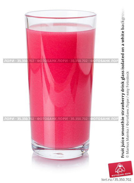 Fruit juice smoothie strawberry drink glass isolated on a white background... Стоковое фото, фотограф Markus Mainka / easy Fotostock / Фотобанк Лори