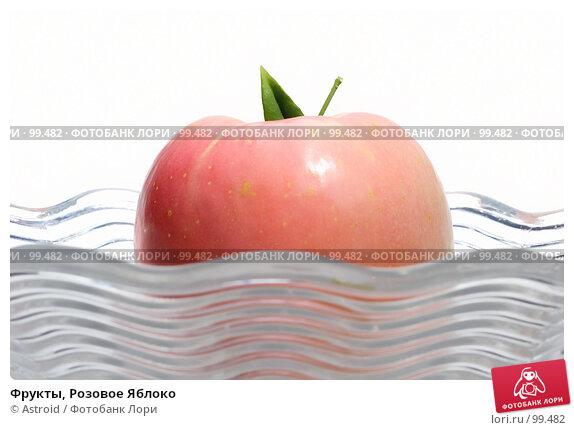 Фрукты, Розовое Яблоко, фото № 99482, снято 29 декабря 2006 г. (c) Astroid / Фотобанк Лори