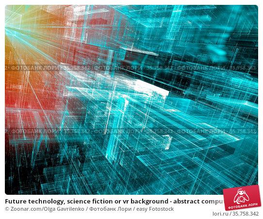 Future technology, science fiction or vr background - abstract computer... Стоковое фото, фотограф Zoonar.com/Olga Gavrilenko / easy Fotostock / Фотобанк Лори