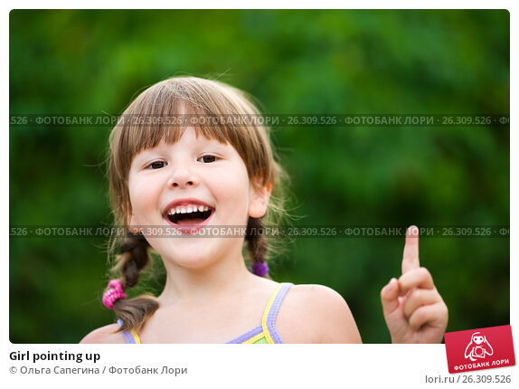 Girl pointing up, фото № 26309526, снято 17 июля 2009 г. (c) Ольга Сапегина / Фотобанк Лори