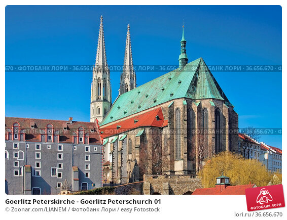 Goerlitz Peterskirche - Goerlitz Peterschurch 01. Стоковое фото, фотограф Zoonar.com/LIANEM / easy Fotostock / Фотобанк Лори