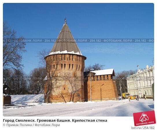 Город Смоленск. Громовая башня. Крепостная стена, фото № 254182, снято 26 января 2007 г. (c) Примак Полина / Фотобанк Лори