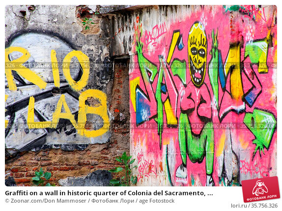 Graffiti on a wall in historic quarter of Colonia del Sacramento, ... Стоковое фото, фотограф Zoonar.com/Don Mammoser / age Fotostock / Фотобанк Лори