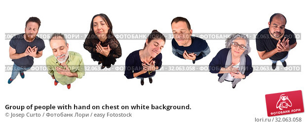 Group of people with hand on chest on white background. Стоковое фото, фотограф Josep Curto / easy Fotostock / Фотобанк Лори