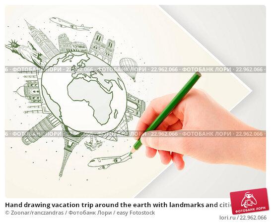 Купить «Hand drawing vacation trip around the earth with landmarks and cities», фото № 22962066, снято 13 июля 2020 г. (c) easy Fotostock / Фотобанк Лори