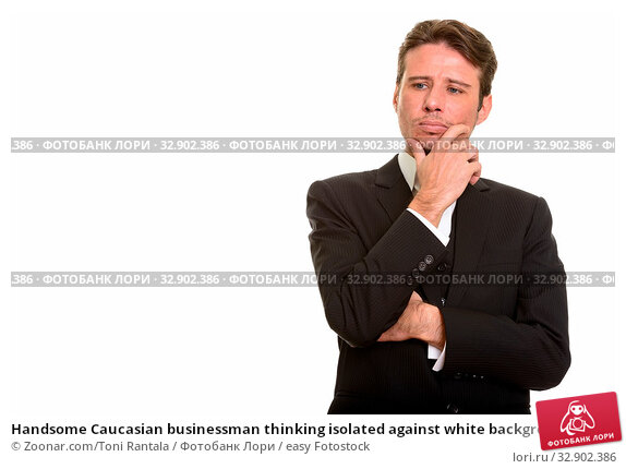 Handsome Caucasian businessman thinking isolated against white background. Стоковое фото, фотограф Zoonar.com/Toni Rantala / easy Fotostock / Фотобанк Лори