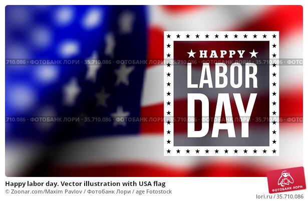 Happy labor day. Vector illustration with USA flag. Стоковое фото, фотограф Zoonar.com/Maxim Pavlov / age Fotostock / Фотобанк Лори