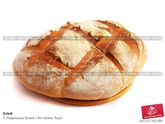 Купить «Хлеб», фото № 102950, снято 23 ноября 2017 г. (c) Лифанцева Елена / Фотобанк Лори
