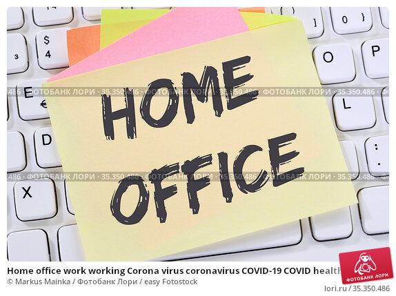 Home office work working Corona virus coronavirus COVID-19 COVID health... Стоковое фото, фотограф Markus Mainka / easy Fotostock / Фотобанк Лори
