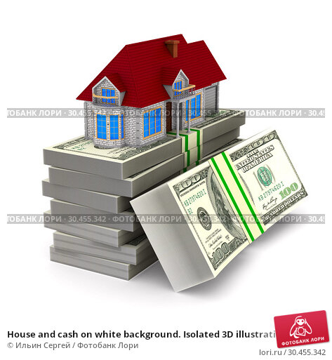House and cash on white background. Isolated 3D illustration. Стоковая иллюстрация, иллюстратор Ильин Сергей / Фотобанк Лори