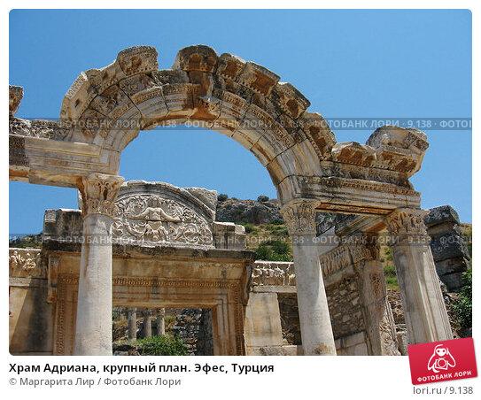 Храм Адриана, крупный план. Эфес, Турция, фото № 9138, снято 9 июля 2006 г. (c) Маргарита Лир / Фотобанк Лори