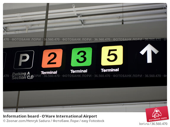 Information board - O'Hare International Airport. Стоковое фото, фотограф Zoonar.com/Henryk Sadura / easy Fotostock / Фотобанк Лори