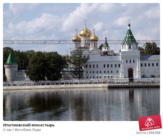 Купить «Ипатиевский монастырь», фото № 294058, снято 6 августа 2007 г. (c) sav / Фотобанк Лори