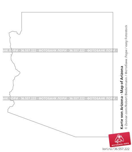 Karte von Arizona - Map of Arizona. Стоковое фото, фотограф Zoonar.com/Robert Biedermann / easy Fotostock / Фотобанк Лори