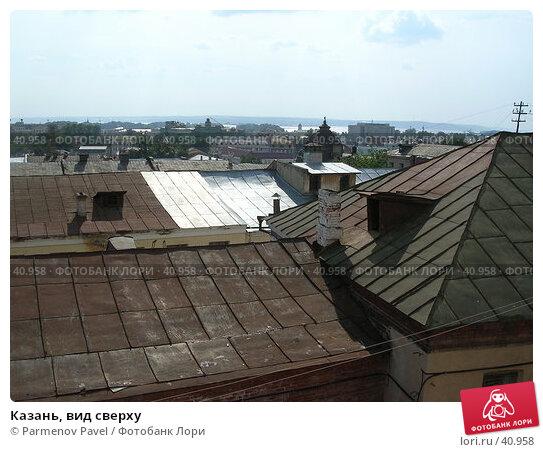 Казань, вид сверху, фото № 40958, снято 9 августа 2004 г. (c) Parmenov Pavel / Фотобанк Лори
