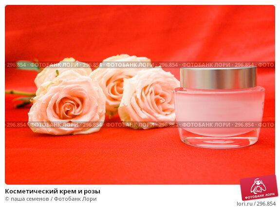 Косметический крем и розы, фото № 296854, снято 29 апреля 2008 г. (c) паша семенов / Фотобанк Лори