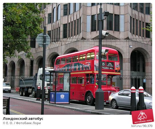 Лондонский автобус, фото № 90370, снято 29 сентября 2007 г. (c) Екатерина Овсянникова / Фотобанк Лори