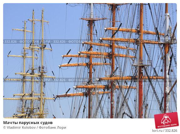 Мачты парусных судов, фото № 332826, снято 11 июня 2008 г. (c) Vladimir Kolobov / Фотобанк Лори