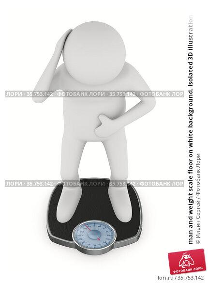 man and weight scale floor on white background. Isolated 3D illustration. Стоковая иллюстрация, иллюстратор Ильин Сергей / Фотобанк Лори