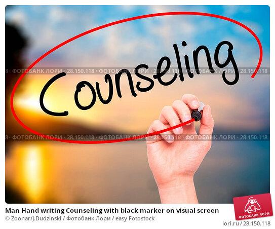 Купить «Man Hand writing Counseling with black marker on visual screen», фото № 28150118, снято 22 июня 2018 г. (c) easy Fotostock / Фотобанк Лори