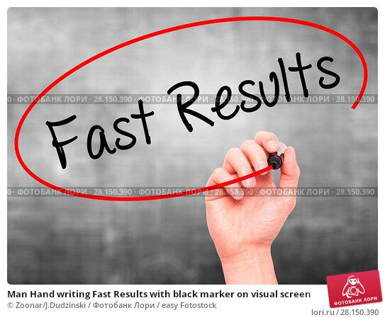 Купить «Man Hand writing Fast Results with black marker on visual screen», фото № 28150390, снято 18 июня 2018 г. (c) easy Fotostock / Фотобанк Лори