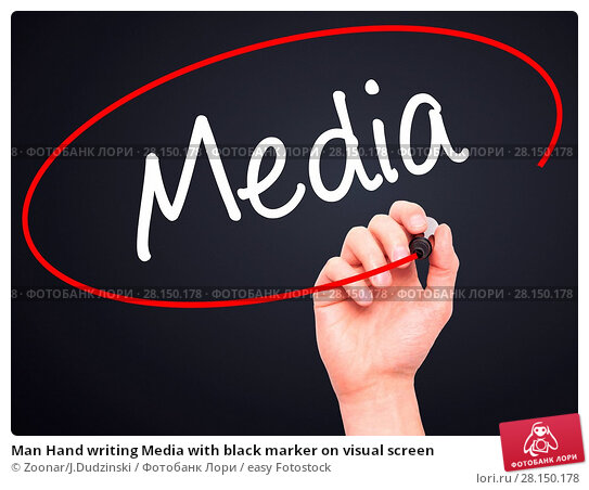Купить «Man Hand writing Media with black marker on visual screen», фото № 28150178, снято 21 июня 2018 г. (c) easy Fotostock / Фотобанк Лори