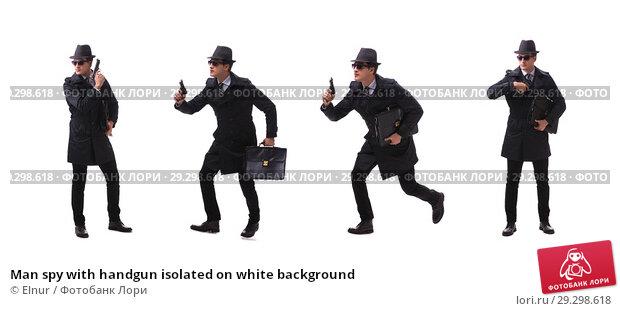 Купить «Man spy with handgun isolated on white background», фото № 29298618, снято 6 ноября 2017 г. (c) Elnur / Фотобанк Лори