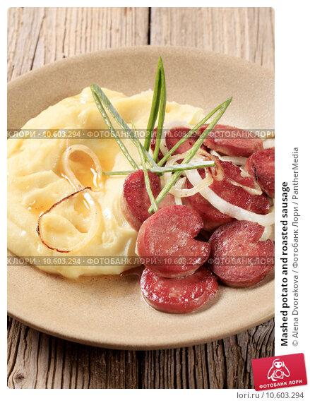 Mashed potato and roasted sausage. Стоковое фото, фотограф Alena Dvorakova / PantherMedia / Фотобанк Лори