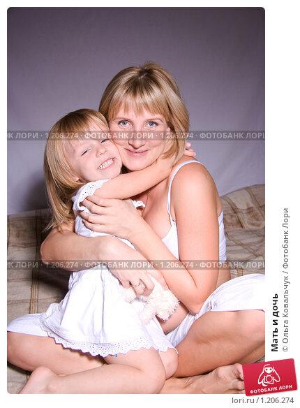 Мать и дочь. Стоковое фото, фотограф Ольга Ковальчук / Фотобанк Лори