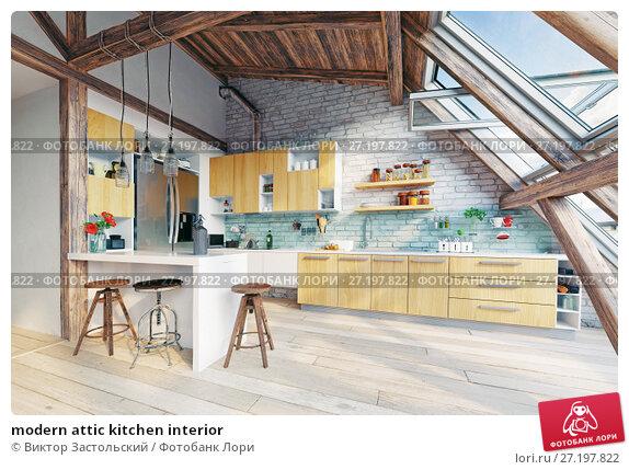 Купить «modern attic kitchen interior», фото № 27197822, снято 18 ноября 2017 г. (c) Виктор Застольский / Фотобанк Лори