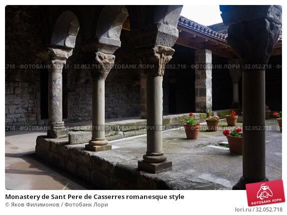 Monastery de Sant Pere de Casserres romanesque style (2017 год). Стоковое фото, фотограф Яков Филимонов / Фотобанк Лори