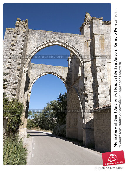 Monastery of Saint Anthony. Hospital de San Anton. Refugio Peregrinos... Стоковое фото, фотограф Andre Maslennikov / age Fotostock / Фотобанк Лори