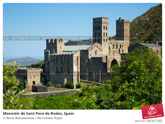 Купить «Monestir de Sant Pere de Rodes, Spain», фото № 28917922, снято 11 июня 2017 г. (c) Яков Филимонов / Фотобанк Лори