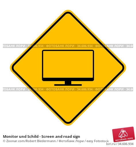 Monitor und Schild - Screen and road sign. Стоковое фото, фотограф Zoonar.com/Robert Biedermann / easy Fotostock / Фотобанк Лори