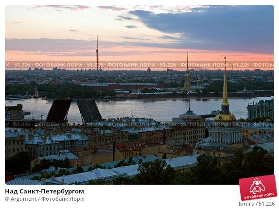Над Санкт-Петербургом, фото № 51226, снято 18 июня 2005 г. (c) Argument / Фотобанк Лори