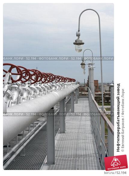 Нефтеперерабатывающий завод, фото № 52194, снято 8 июня 2007 г. (c) Евгений Батраков / Фотобанк Лори