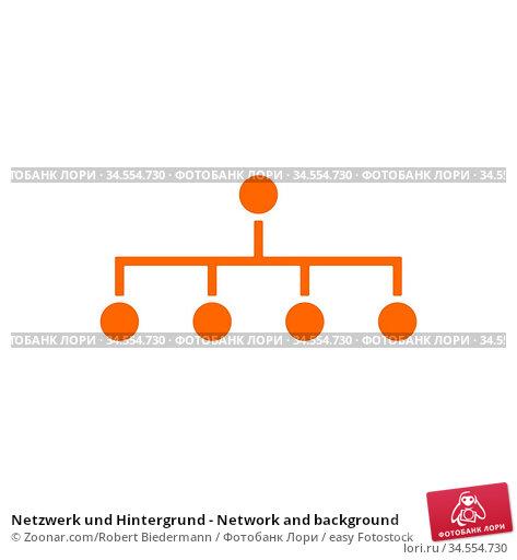 Netzwerk und Hintergrund - Network and background. Стоковое фото, фотограф Zoonar.com/Robert Biedermann / easy Fotostock / Фотобанк Лори