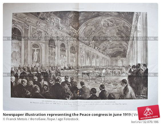 Newspaper illustration representing the Peace congress in june 1919 ( Versailles castle, France). The newspaper is a french newspaper named 'L'illustration'. Стоковое фото, фотограф Franck Metois / age Fotostock / Фотобанк Лори