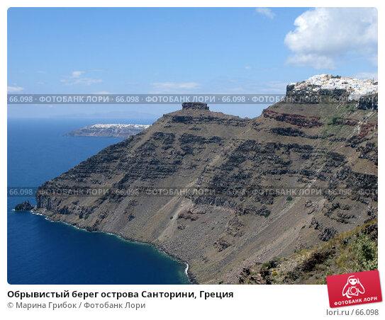 Обрывистый берег острова Санторини, Греция, фото № 66098, снято 7 июня 2007 г. (c) Марина Грибок / Фотобанк Лори