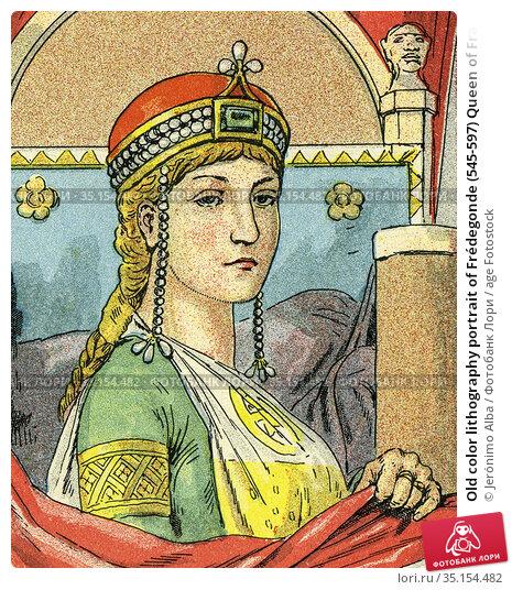 Old color lithography portrait of Frédegonde (545-597) Queen of France... Стоковое фото, фотограф Jerónimo Alba / age Fotostock / Фотобанк Лори
