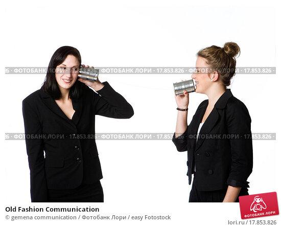 Old Fashion Communication; фото № 17853826, фотограф easy ...: https://lori.ru/17853826